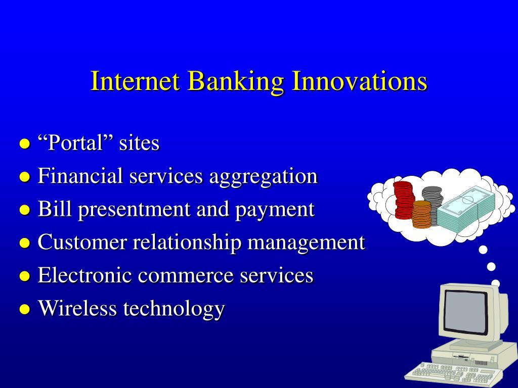 Internet Banking Innovations