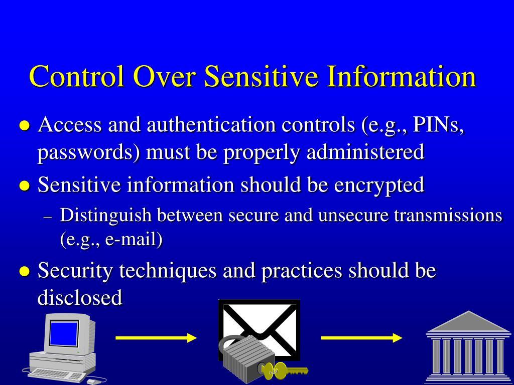 Control Over Sensitive Information