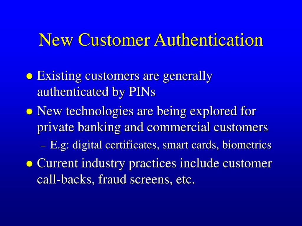 New Customer Authentication