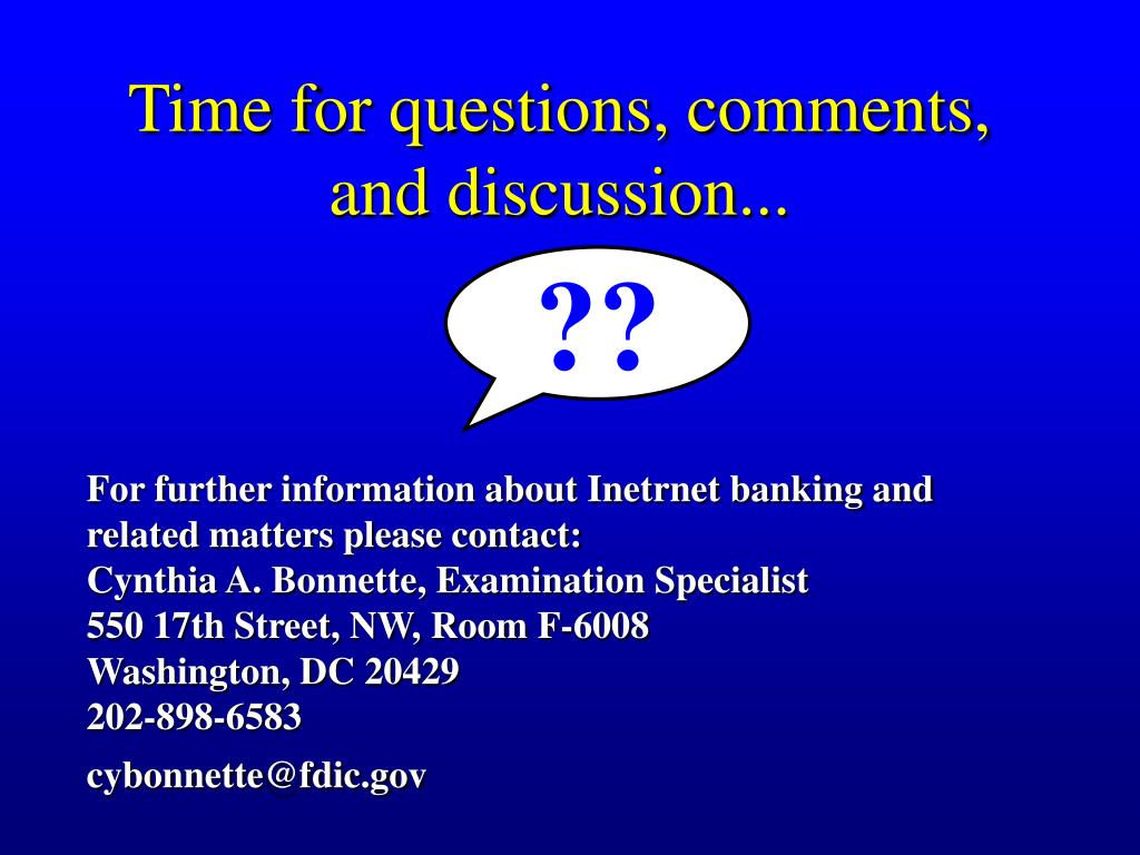 Time for questions, comments, and discussion...
