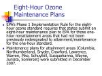 eight hour ozone maintenance plans