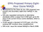 epa s proposed primary eight hour ozone naaqs
