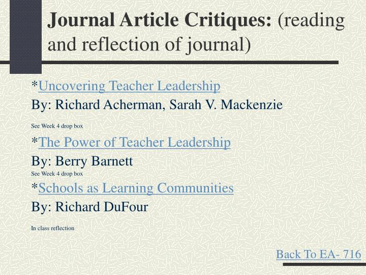 reflection of a journal article Reflective writing is a type of assessment that goes by many names: journal or diary entries, portfolios, narratives, reflections on practice or placements, blogs.