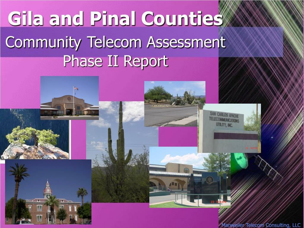 gila and pinal counties community telecom assessment phase ii report l.