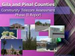 gila and pinal counties community telecom assessment phase ii report