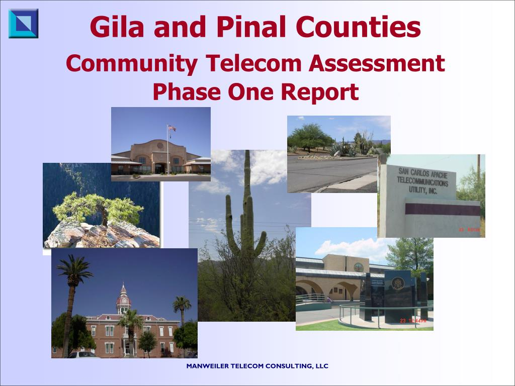 gila and pinal counties community telecom assessment phase one report l.