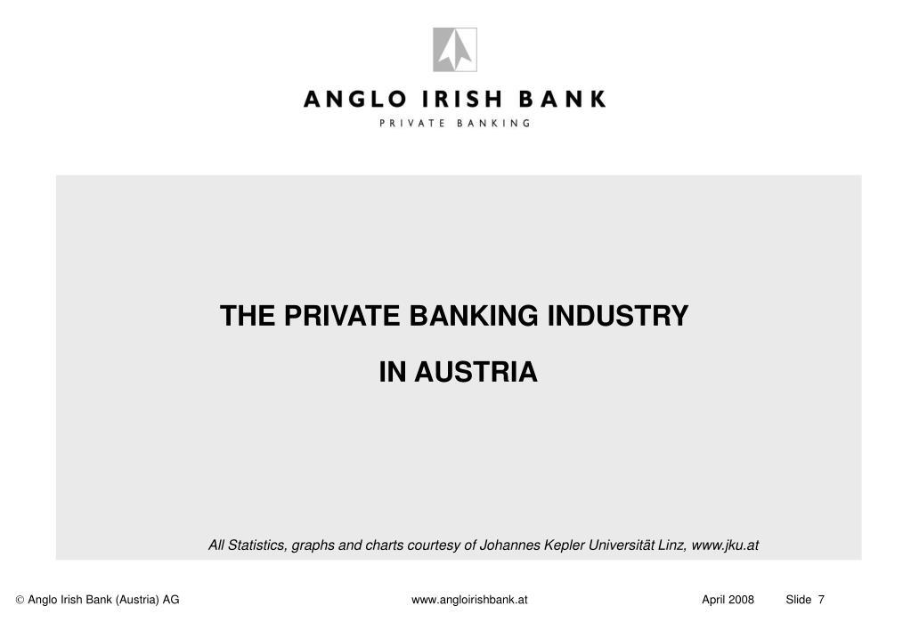 THE PRIVATE BANKING INDUSTRY