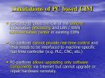 limitations of pc based cim