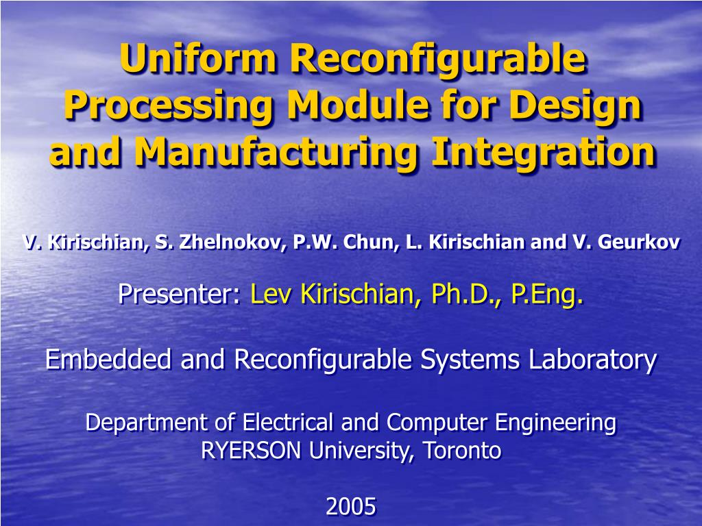 uniform reconfigurable processing module for design and manufacturing integration l.