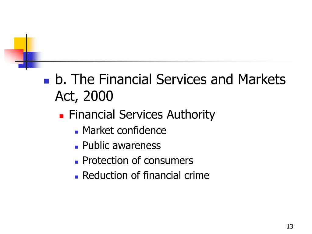 b. The Financial Services and Markets Act, 2000