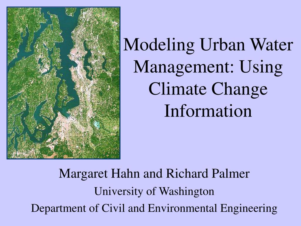 modeling urban water management using climate change information l.