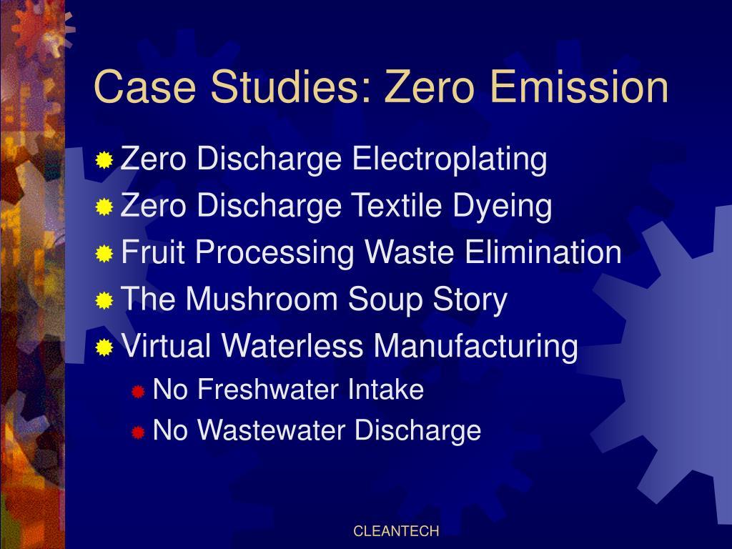 Case Studies: Zero Emission
