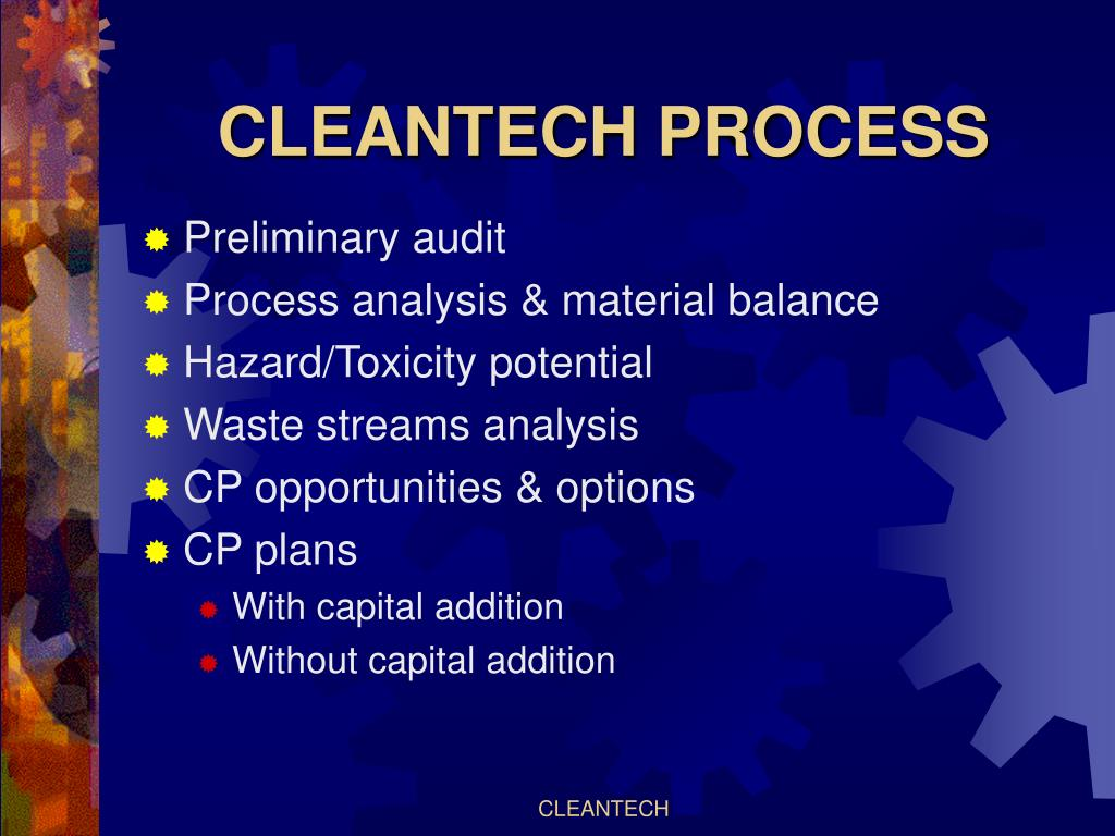 CLEANTECH PROCESS