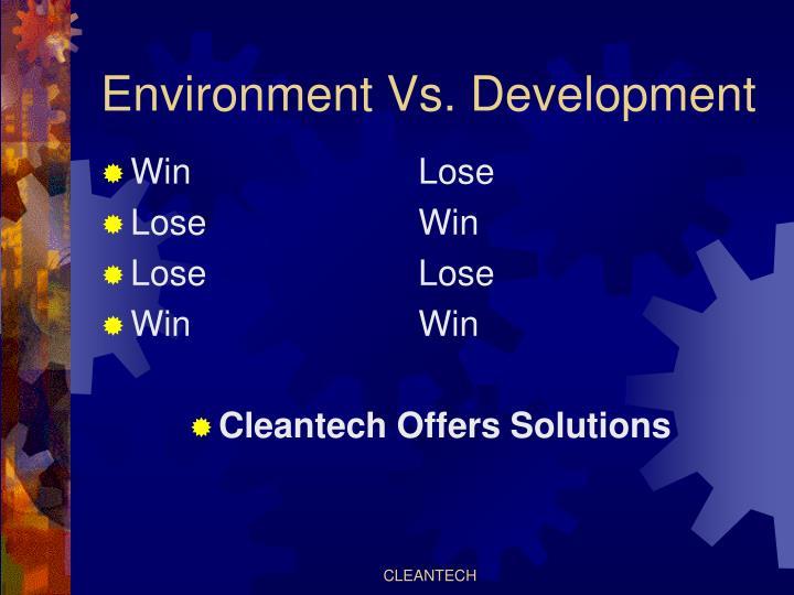 Environment vs development