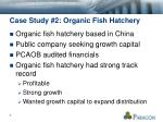 case study 2 organic fish hatchery