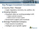 key paragon investment considerations