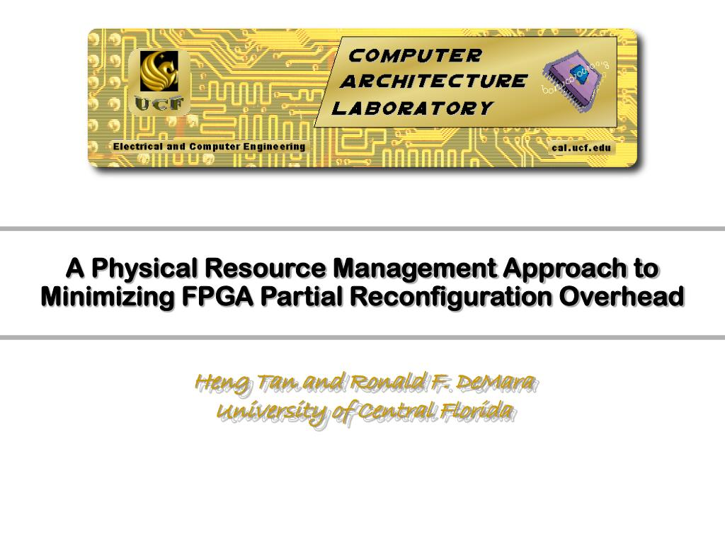 a physical resource management approach to minimizing fpga partial reconfiguration overhead l.