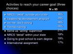 activities to reach your career goal three choices