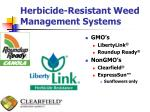 herbicide resistant weed management systems