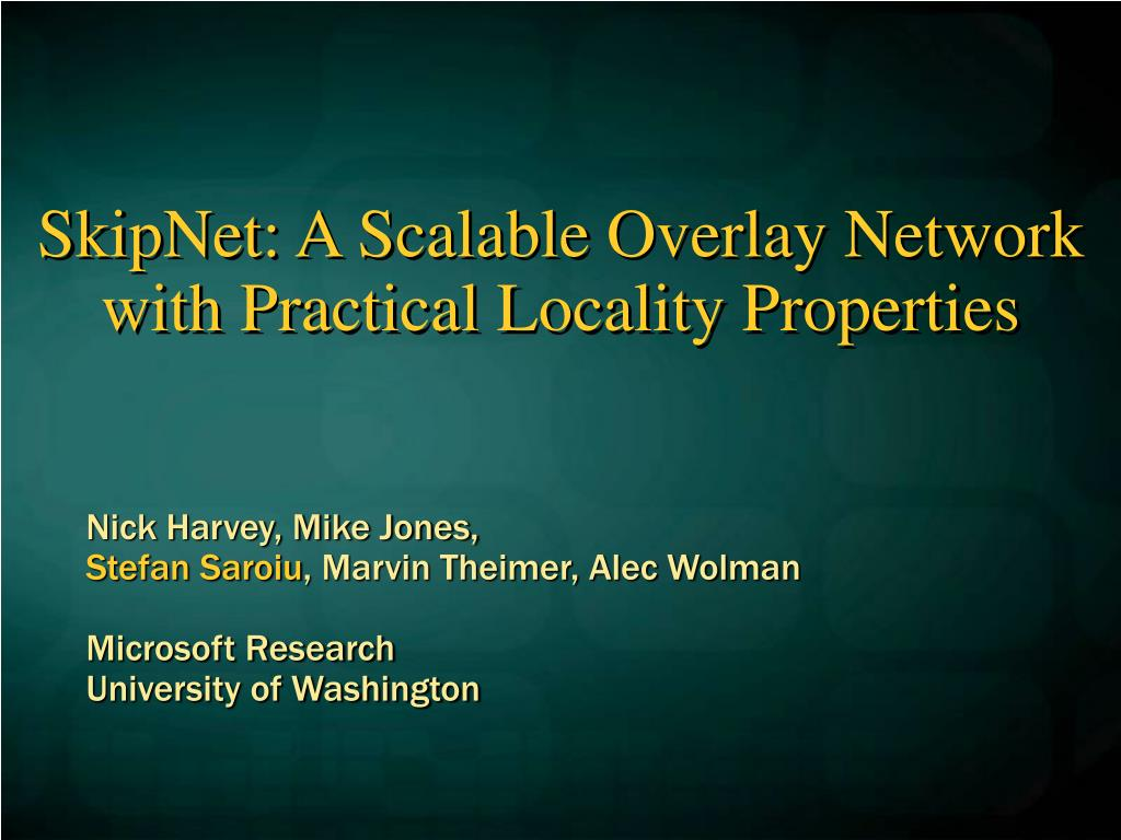 skipnet a scalable overlay network with practical locality properties l.