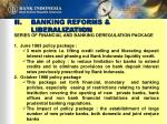 ii banking reforms liberalization