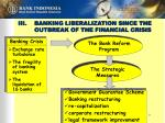 iii banking liberalization since the outbreak of the financial crisis