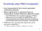 to estimate urban pm2 5 composition
