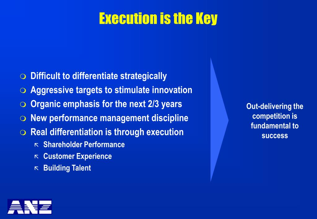 Execution is the Key