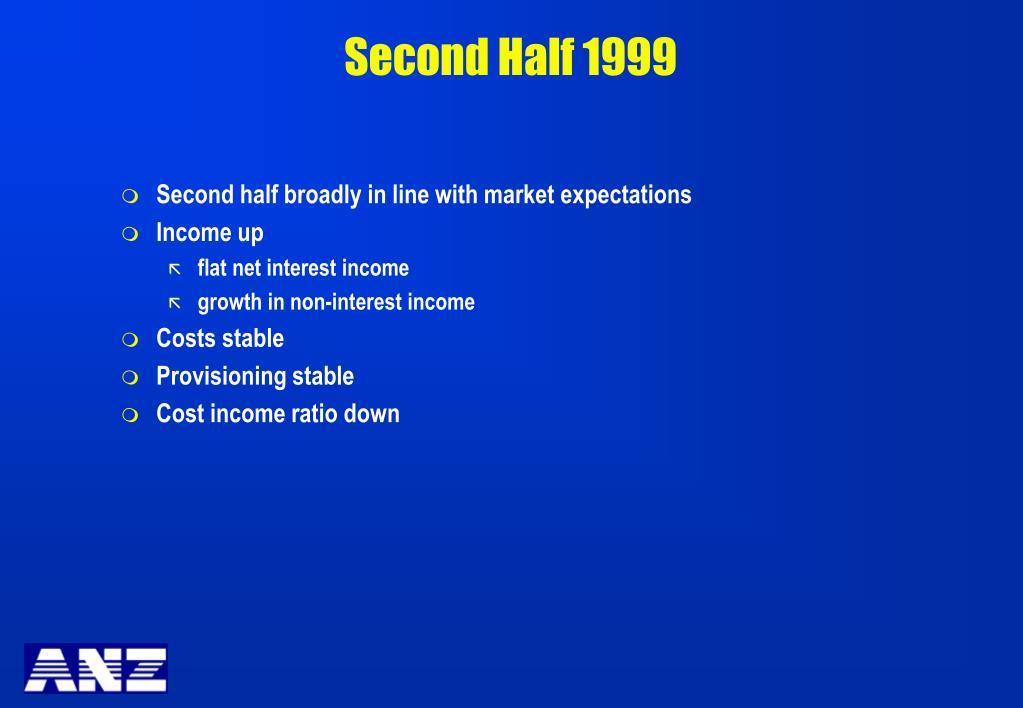 Second Half 1999