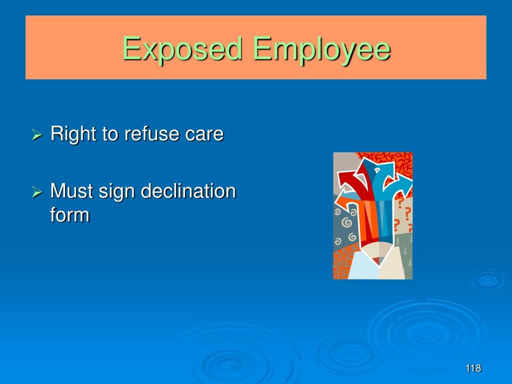 Exposed Employee
