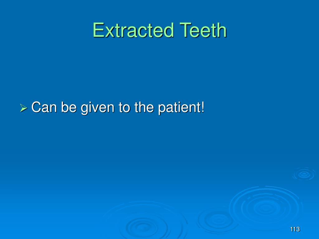 Extracted Teeth