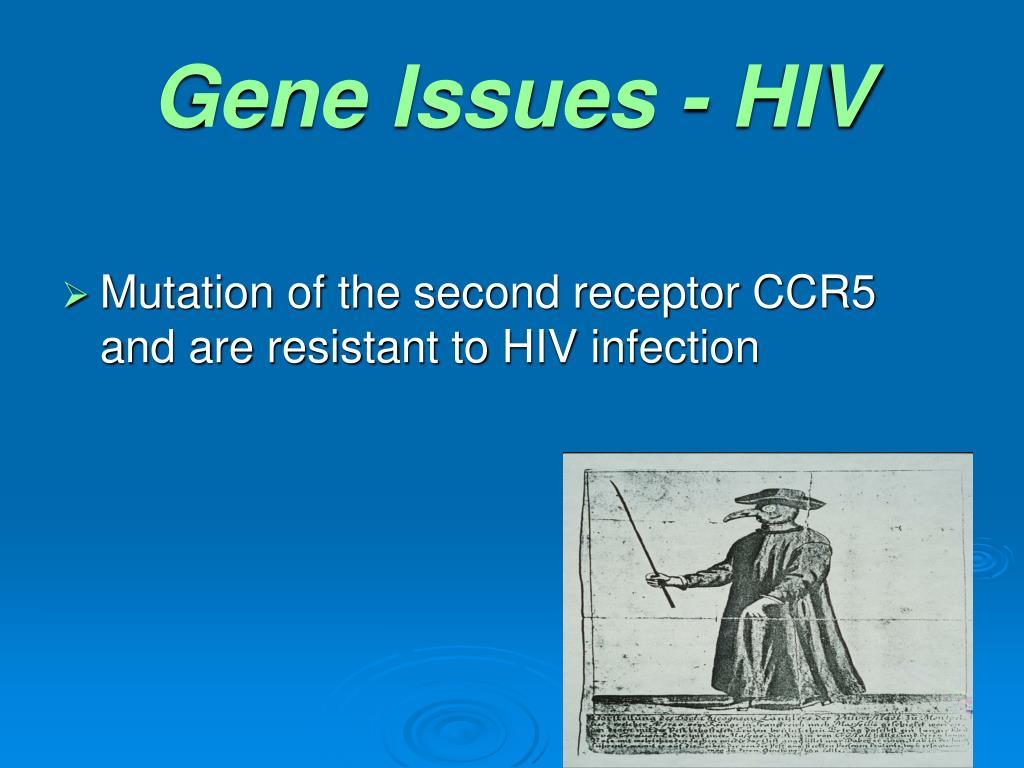 Gene Issues - HIV