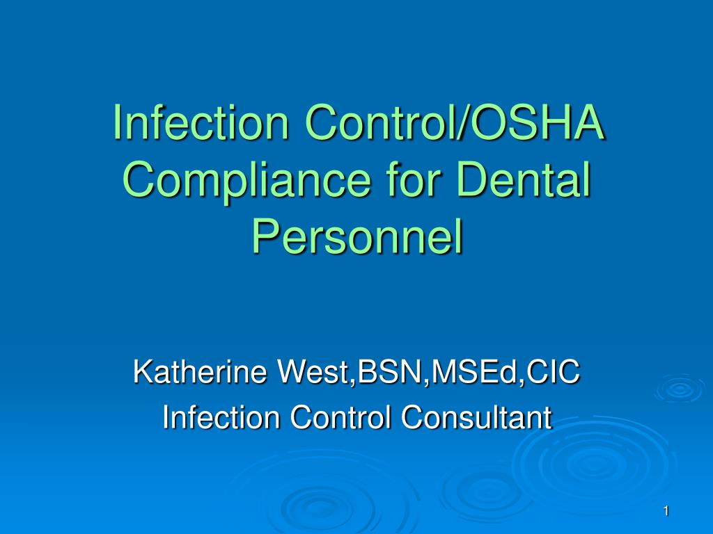 infection control osha compliance for dental personnel l.