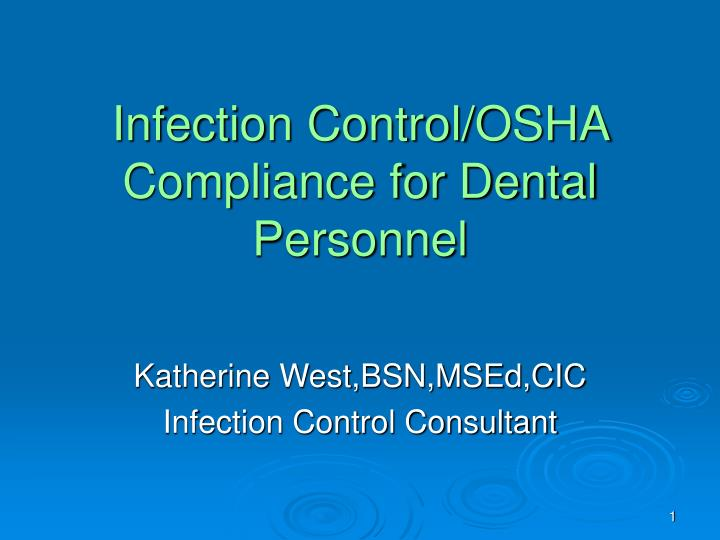 Infection control osha compliance for dental personnel