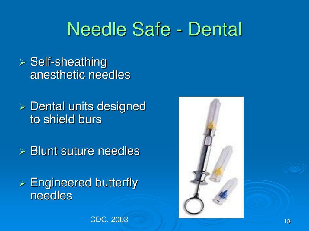 Needle Safe - Dental