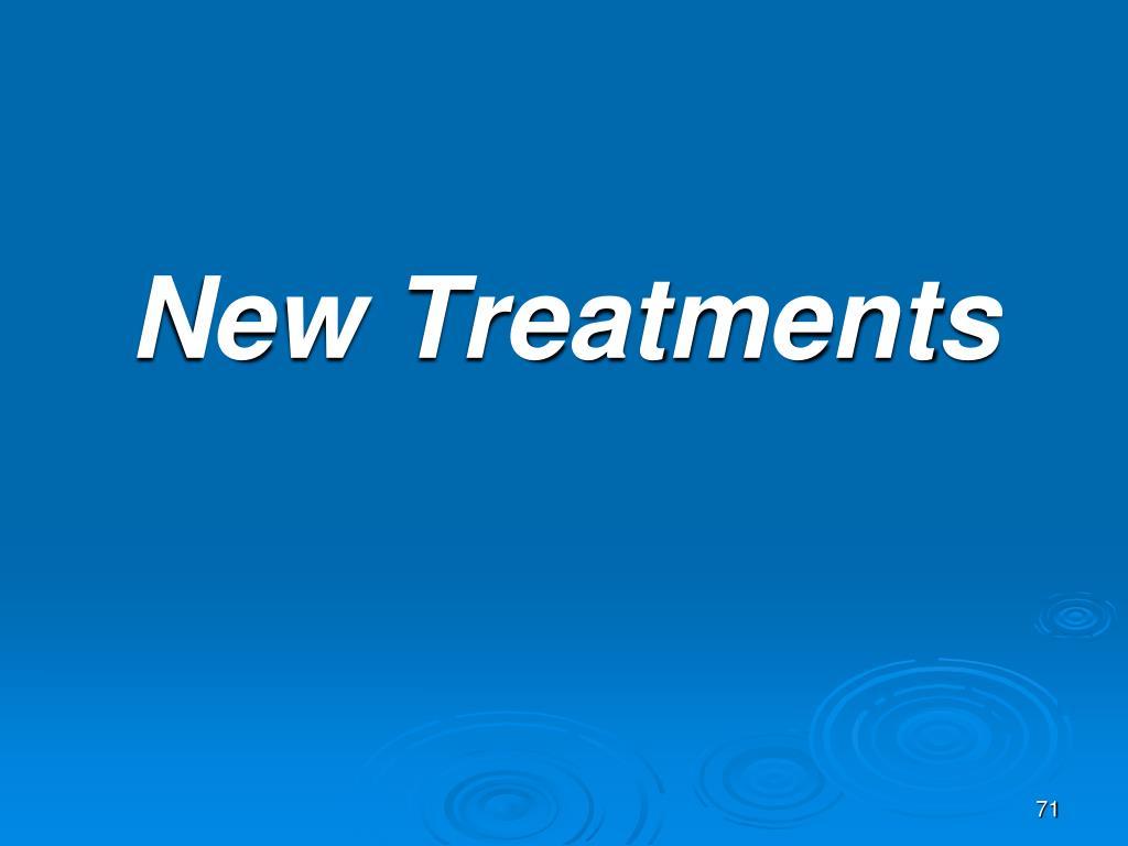 New Treatments