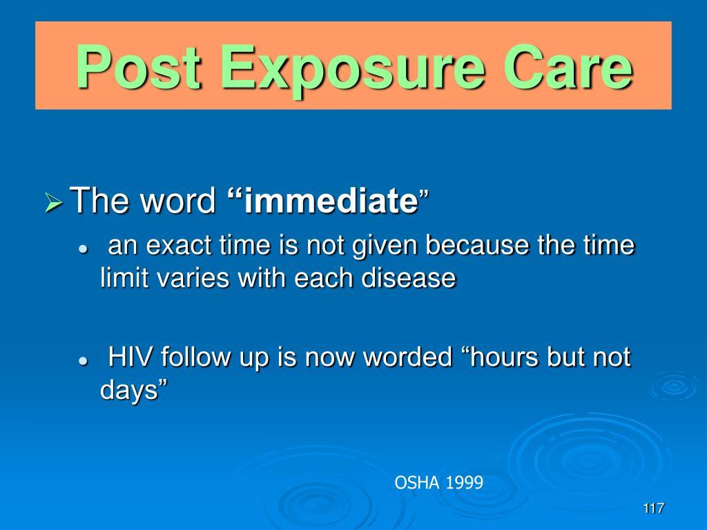 Post Exposure Care
