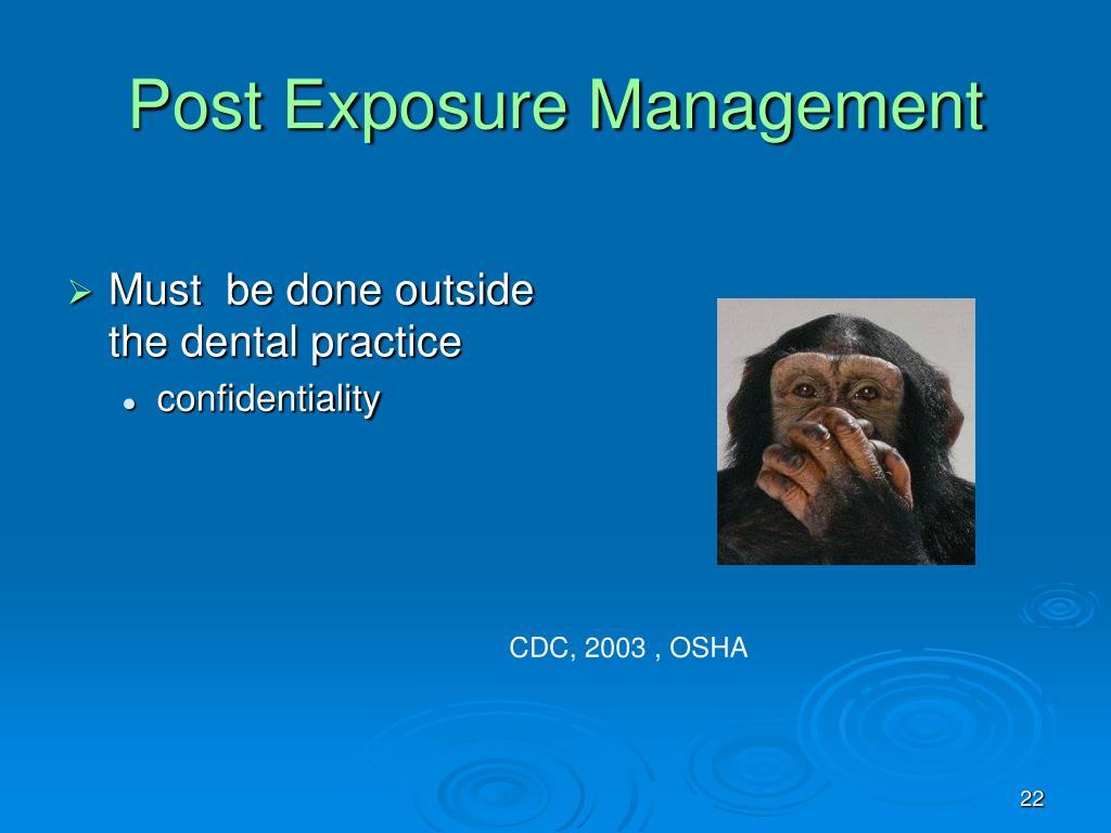 Post Exposure Management