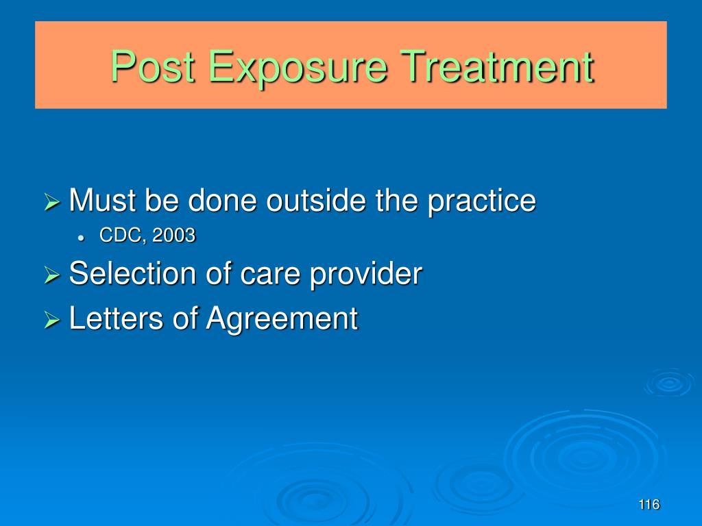 Post Exposure Treatment