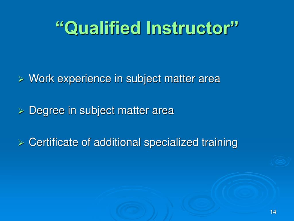 """""""Qualified Instructor"""""""