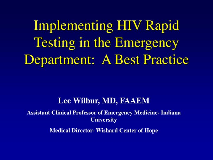 implementing hiv rapid testing in the emergency department a best practice n.