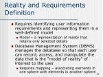 reality and requirements definition