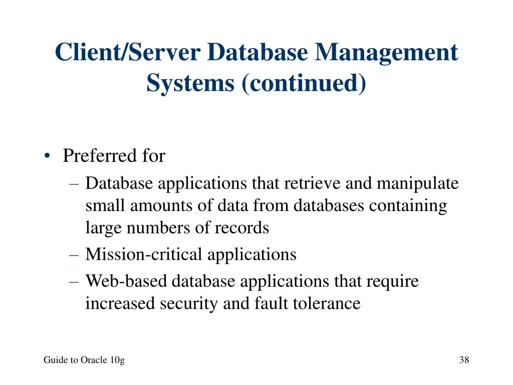 Client/Server Database Management Systems (continued)