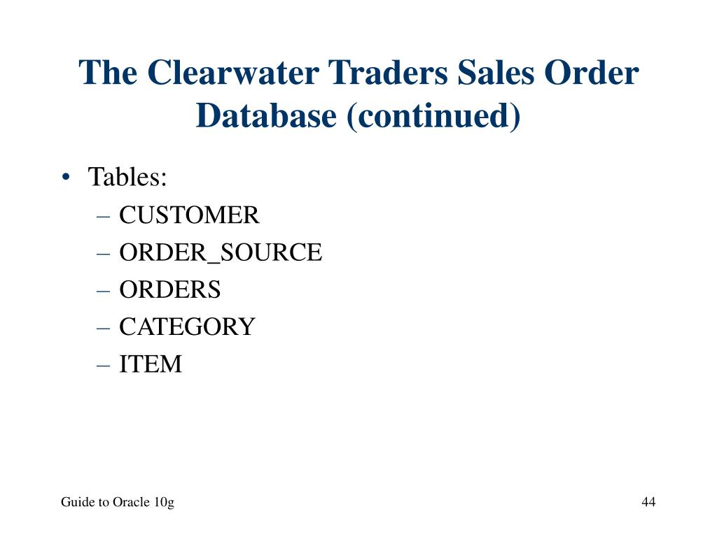 The Clearwater Traders Sales Order Database (continued)