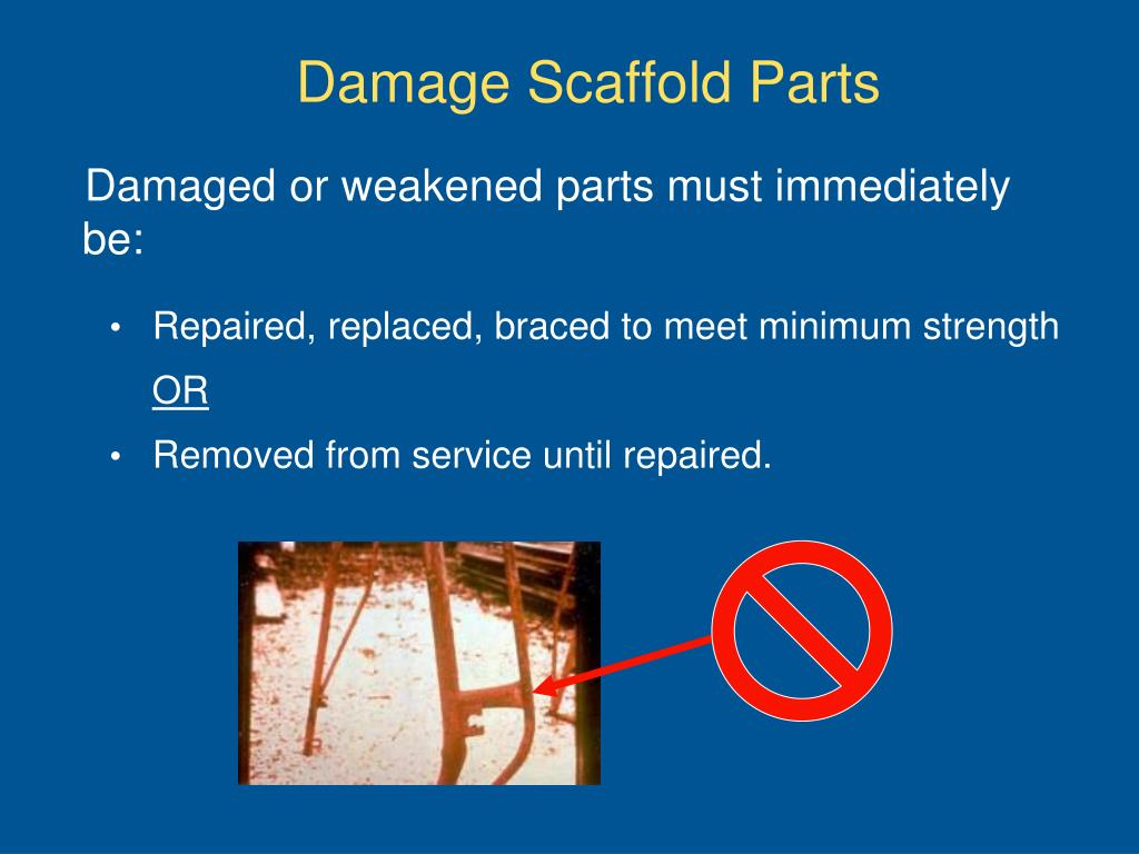 Damage Scaffold Parts