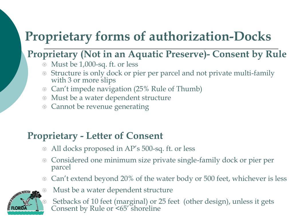 Proprietary forms of authorization-Docks