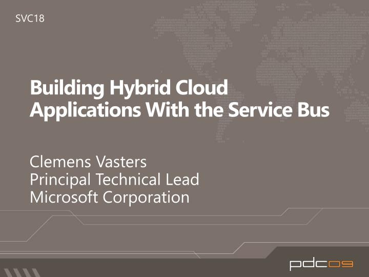 building hybrid cloud applications with the service bus n.
