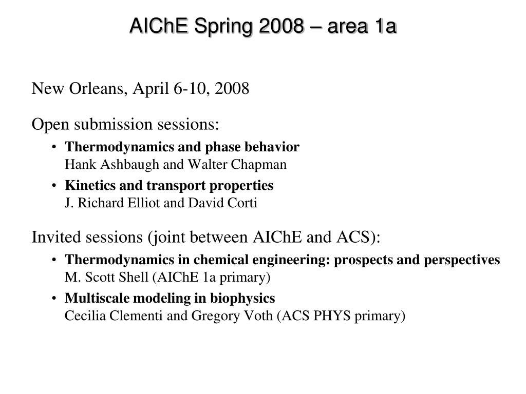 aiche spring 2008 area 1a l.