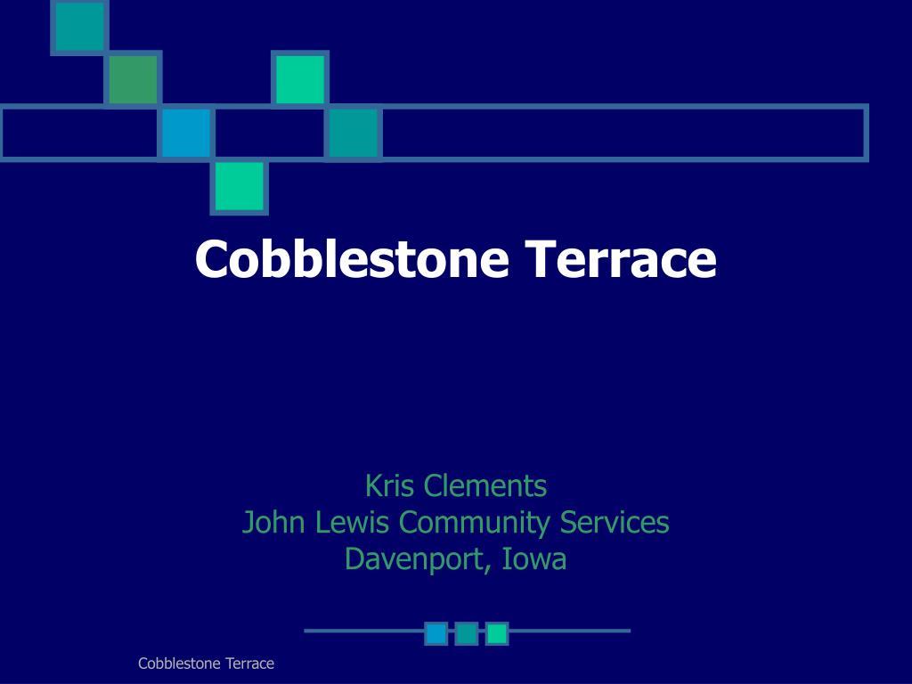 cobblestone terrace l.
