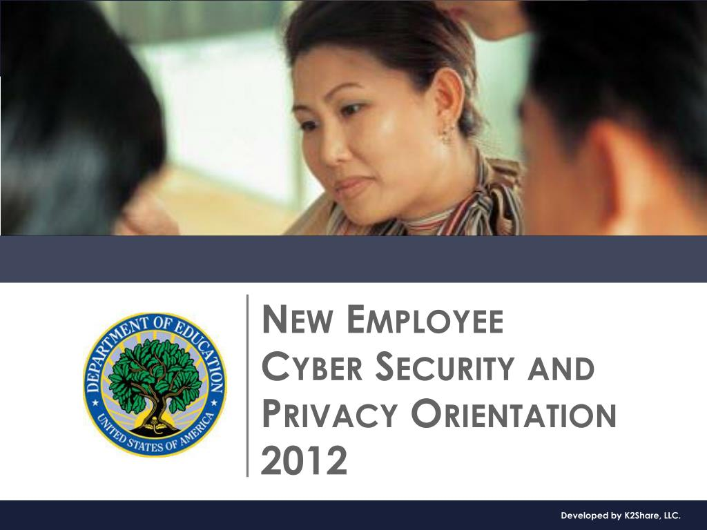 new employee cyber security and privacy orientation 2012 l.